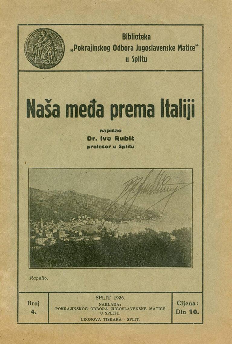 Our border towards Italy, Ivo Rubić, Split 1926